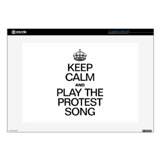 """KEEP CALM AND PLAY THE PROTEST SONG 15"""" LAPTOP SKINS"""