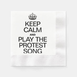 KEEP CALM AND PLAY THE PROTEST SONG COINED COCKTAIL NAPKIN