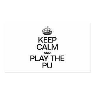 KEEP CALM AND PLAY THE PU Double-Sided STANDARD BUSINESS CARDS (Pack OF 100)