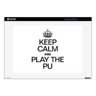 KEEP CALM AND PLAY THE PU LAPTOP DECAL