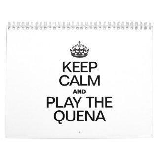 KEEP CALM AND PLAY THE QUENA WALL CALENDAR