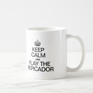 KEEP CALM AND PLAY THE REPICADOR CLASSIC WHITE COFFEE MUG