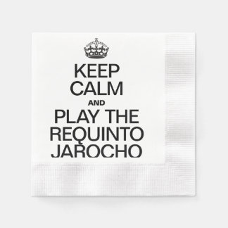 KEEP CALM AND PLAY THE REQUINTO JAROCHO COINED COCKTAIL NAPKIN