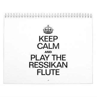 KEEP CALM AND PLAY THE RESSIKAN FLUTE CALENDAR