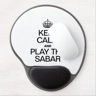 KEEP CALM AND PLAY THE SABAR GEL MOUSE PAD