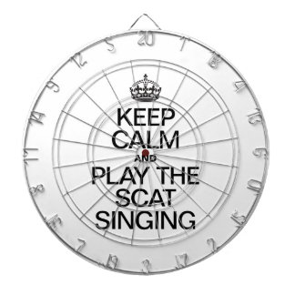 KEEP CALM AND PLAY THE SCAT SINGING DART BOARDS
