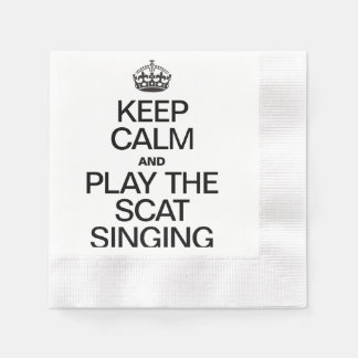 KEEP CALM AND PLAY THE SCAT SINGING COINED COCKTAIL NAPKIN
