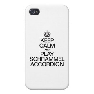 KEEP CALM AND PLAY THE SCHRAMMEL ACCORDION COVER FOR iPhone 4