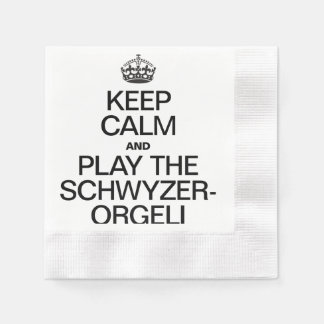 KEEP CALM AND PLAY THE SCHWYZERORGELI COINED COCKTAIL NAPKIN