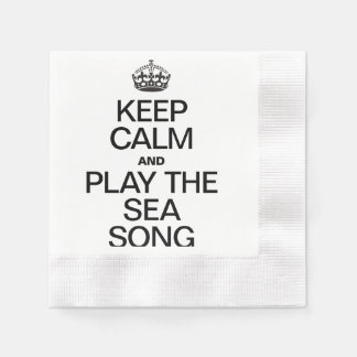 KEEP CALM AND PLAY THE SEA SONG COINED COCKTAIL NAPKIN