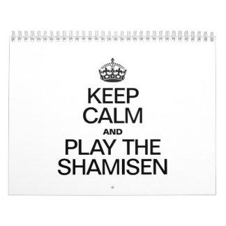 KEEP CALM AND PLAY THE SHAMISEN CALENDAR