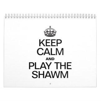 KEEP CALM AND PLAY THE SHAWM CALENDAR