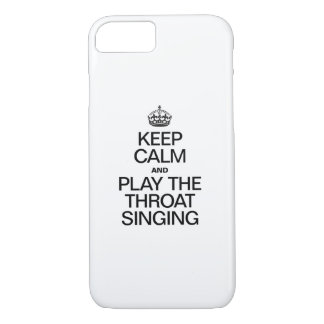 KEEP CALM AND PLAY THE SINGING iPhone 7 CASE