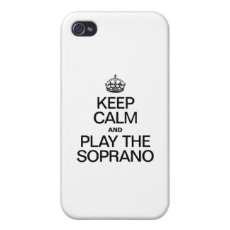 KEEP CALM AND PLAY THE SOPRANO CASES FOR iPhone 4