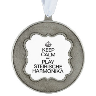 KEEP CALM AND PLAY THE STEIRISCHE HARMONIKA SCALLOPED PEWTER ORNAMENT