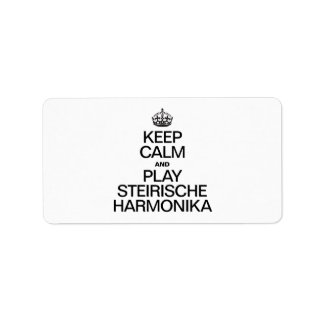 KEEP CALM AND PLAY THE STEIRISCHE HARMONIKA PERSONALIZED ADDRESS LABEL