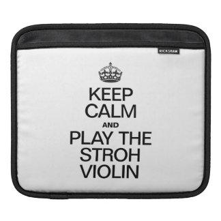 KEEP CALM AND PLAY THE STROH VIOLIN iPad SLEEVE