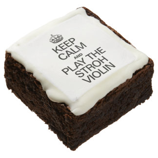 KEEP CALM AND PLAY THE STROH VIOLIN SQUARE BROWNIE
