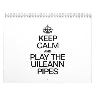 KEEP CALM AND PLAY THE UILEANN PIPES WALL CALENDARS