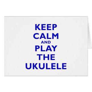Keep Calm and Play the Ukulele Card