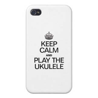 KEEP CALM AND PLAY THE UKULELE iPhone 4 CASES