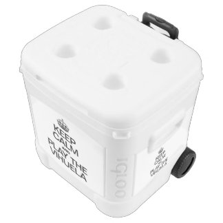 KEEP CALM AND PLAY THE VIHUELA IGLOO ROLLER COOLER