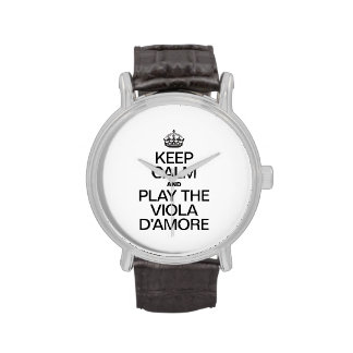 KEEP CALM AND PLAY THE VIOLA D'AMORE WRISTWATCHES