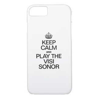 KEEP CALM AND PLAY THE VISI SONOR iPhone 8/7 CASE