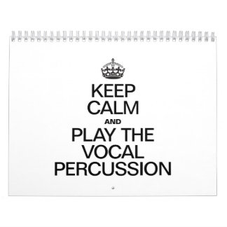 KEEP CALM AND PLAY THE VOCAL PERCUSSION CALENDAR