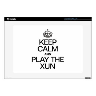 """KEEP CALM AND PLAY THE XUN SKIN FOR 15"""" LAPTOP"""