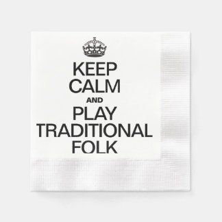 KEEP CALM AND PLAY TRADITIONAL FOLK COINED COCKTAIL NAPKIN