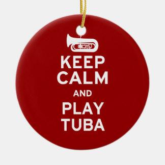 Keep Calm and Play Tuba Ceramic Ornament