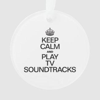 KEEP CALM AND PLAY TV SOUNDTRACKS