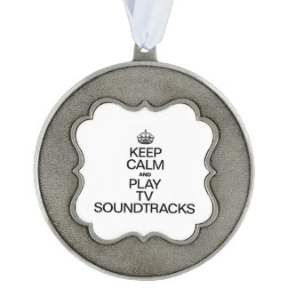 KEEP CALM AND PLAY TV SOUNDTRACKS SCALLOPED PEWTER ORNAMENT