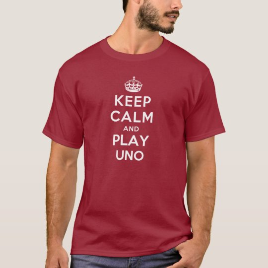 Keep Calm and Play UNO T-Shirt