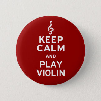 Keep Calm and Play Violin Button
