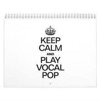 KEEP CALM AND PLAY VOCAL POP CALENDAR