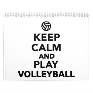 Keep calm and play Volleyball Calendar