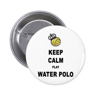 Keep Calm and Play Water Polo Products Pinback Buttons