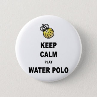 Keep Calm and Play Water Polo Products Pinback Button
