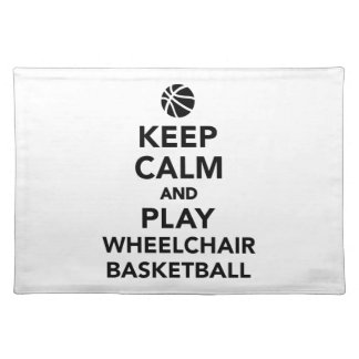 Keep calm and play wheelchair basketball cloth placemat
