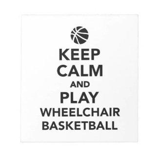 Keep calm and play wheelchair basketball notepad
