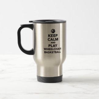 Keep calm and play wheelchair basketball travel mug