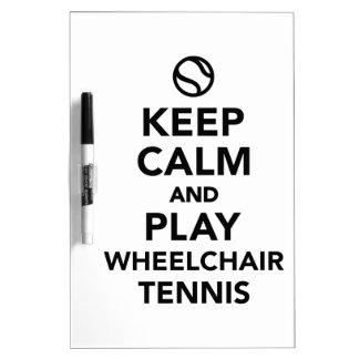 Keep calm and play wheelchair tennis Dry-Erase board