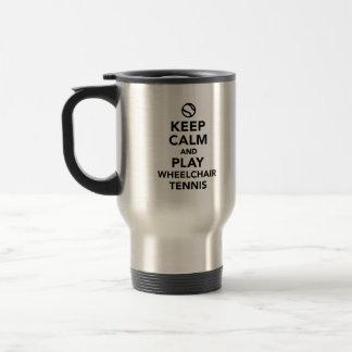Keep calm and play wheelchair tennis travel mug