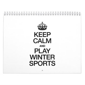 KEEP CALM AND PLAY WINTER SPORTS CALENDAR