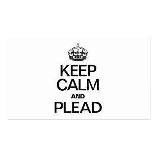 KEEP CALM AND PLEAD Double-Sided STANDARD BUSINESS CARDS (Pack OF 100)