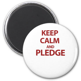 Keep Calm and Pledge 2 Inch Round Magnet