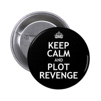 Keep Calm and Plot Revenge Button