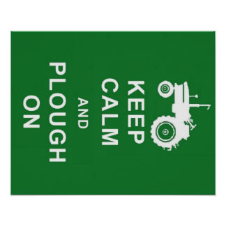 KEEP CALM AND PLOUGH ON TRACTOR POSTER BIRTHDAY